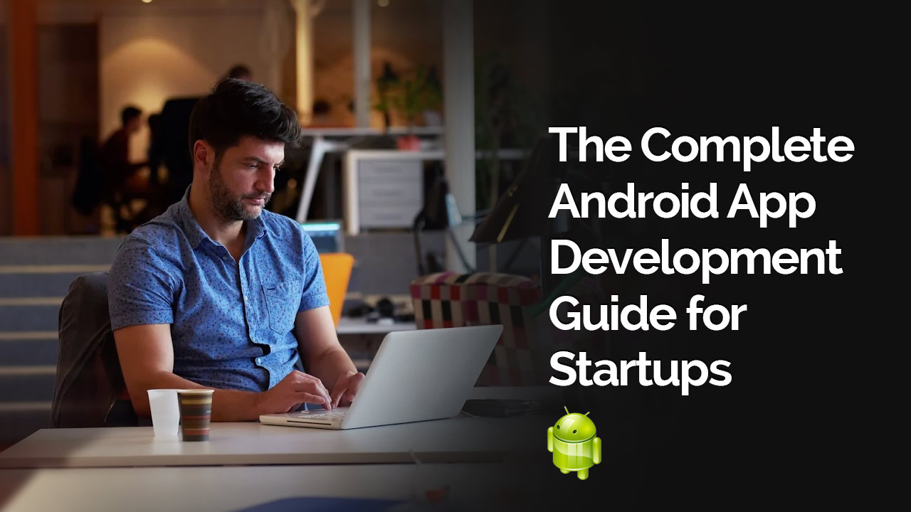 Android-App-Development-Service-Startup-Guide