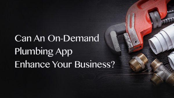 on demand plumber app development